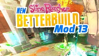 THE LAB RUINS REMODEL - New Slime Rancher BetterBuild Mod Ep 13 Slime Rancher Mod BetterBuild