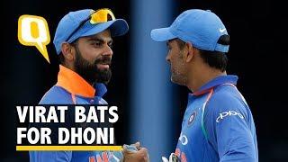 Virat Kohli Defends MS Dhoni's 'Slow' Innings Against West Indies   The Quint
