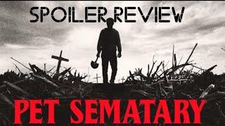 Pet sematary spoiler review