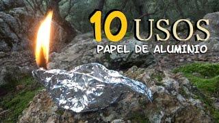 10 USOS Del PAPEL De ALUMINIO. SUPERVIVENCIA