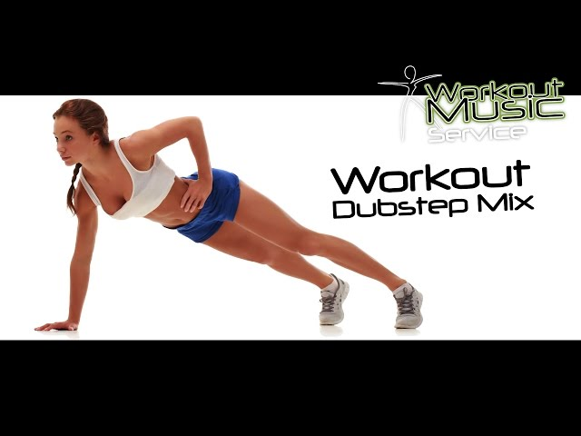 Workout Dubstep Mix