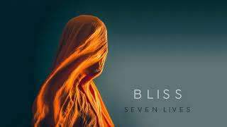 Ambient Music: Bliss - Seven Lives