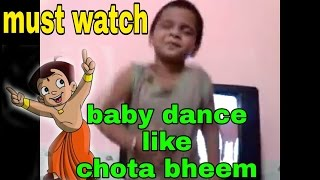 Baby Raju dance a cartoon song chota bheem all gay's just watch realy it s very funny