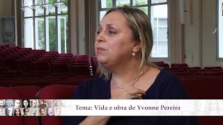 Vida e obra de Yvonne Pereira