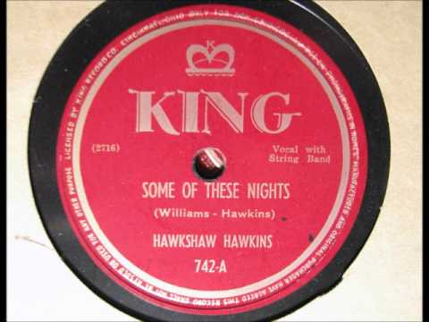 Hawkshaw Hawkins - Some Of These Nights