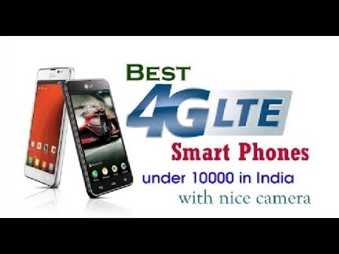 Top 5 4g LTE smartphone under 10000 in india