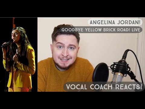 Vocal Coach Reacts! Angelina Jordan! Goodbye Yellow Brick Road! Live!