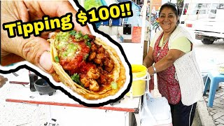 TIPPING $100 Dollars in MEXICO!! - MAGNIFICENT Mexican Street Tacos and Tortas - Hardworking  Lady!!