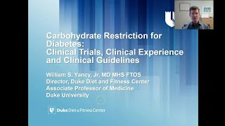 Dr William Yancy - 'Carbohydrate Restriction for Diabetes: Clinical Trials, Experience & Guidelines'