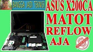 Asus X200CA Mati Total / Repair Laptop X200CA REV.2.1 Dead