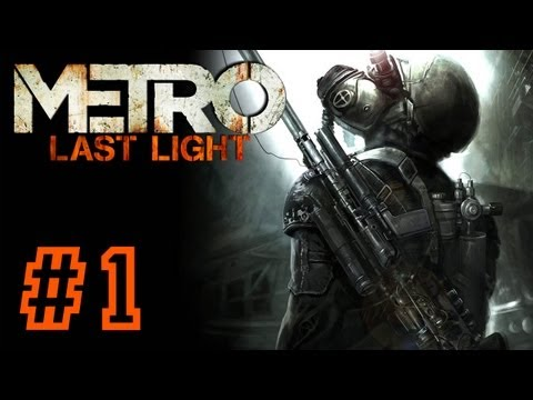 METRO: Last Light PART 1 Playthrough [PS3] TRUE-HD QUALITY