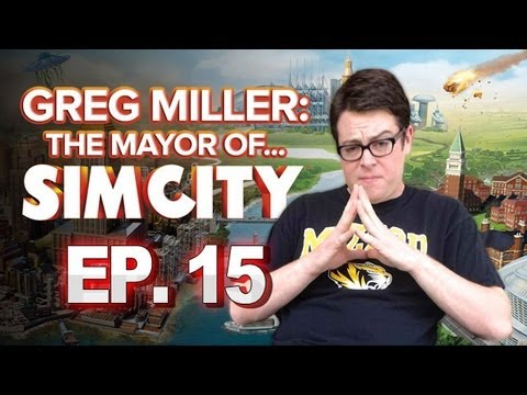 Greg Miller: Mayor Of Simcity - Xxxxxxx - Greg Plays Simcity Ep. 15 video