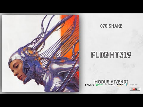 Download  070 Shake - Flight319 Modus Vivendi Gratis, download lagu terbaru