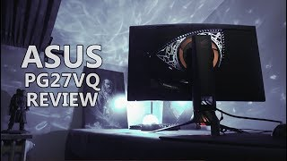 ASUS PG27VQ Review - Curved 1440p 165Hz G-Sync Gaming Monitor