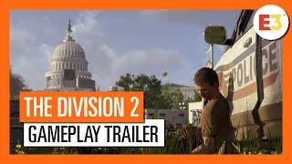 OFFICIAL THE DIVISION 2 - E3 2018 GAMEPLAY TRAILER (4K)