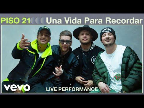 Piso 21 - Una Vida Para Recordar (Live Performance)   Vevo