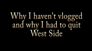 Why I quit west side
