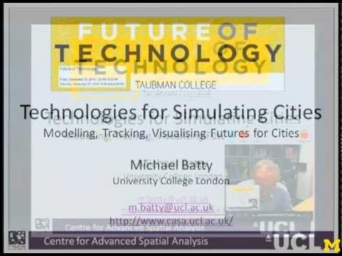 Michael Batty: University of Michigan Taubman College Future of Technology