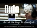 Dido de Let's Do The Things We [video]