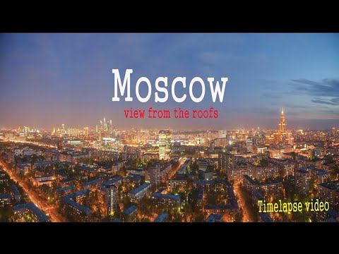Moscow timelapse, view from the roofs