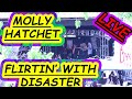 FLIRTIN' WITH DISASTER MOLLY HATCHET LIVE GOLDEN CO 5/26/19