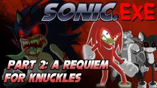 Sonic.exe Part 2: A Requiem for Knuckles
