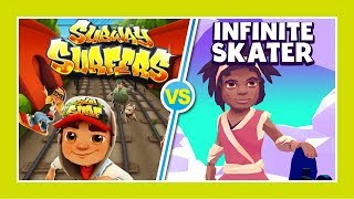 Subway Surfers -VS- Infinite Skater