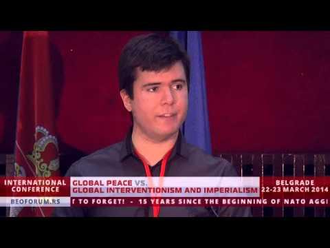 BORIS MALAGURSKI (SERBIA) - (Global Peace vs. Global Interventionism and Imperialism)