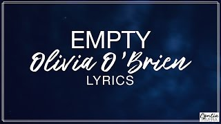 Download Lagu Empty - Olivia O'Brien Lyrics (Official Song) Gratis STAFABAND