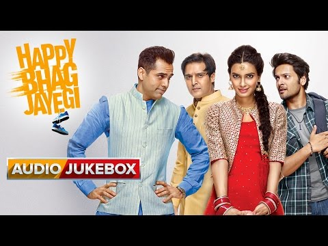 Happy Bhag Jayegi Movie Songs | Audio Jukebox