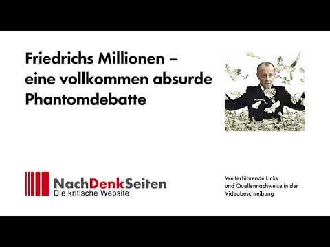 Friedrichs Millionen – eine vollkommen absurde Phantomdebatte | Jens Berger | NachDenkSeiten-Podcast