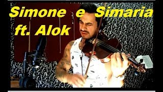 Simone e Simaria ft Alok - Paga de Solteiro Feliz by Douglas Mendes (Violin Cover)