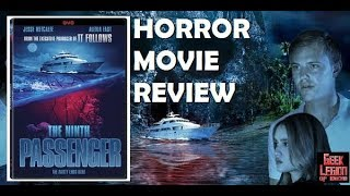 THE NINTH PASSENGER ( 2018 Jesse Metcalfe ) Creature Feature Horror Movie Review