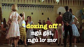 Học tiếng Anh qua phim ảnh: Doze Off - phim Hairspray