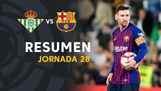 Resumen de Real Betis vs FC Barcelona 1-4