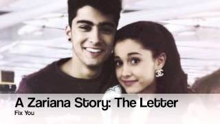 A Zariana Story: The Letter: Fix You: Part 9 [DESC. BOX]