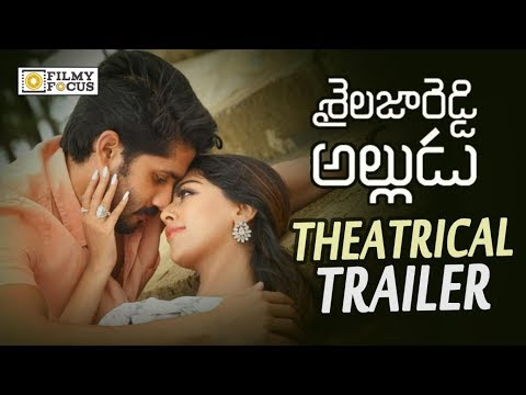 Shailaja Reddy Alludu Movie Theatrical Trailer || Naga Chaitanya, Anu Emmanuel, RamyKrishna