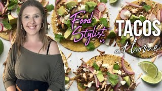 How a Food Stylist Cooks Tacos at Home | #StayHome and Make Carnitas Tacos #WithMe