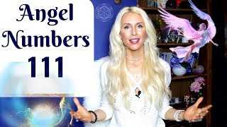 Angelic NUMBERS 111: MEANING and Meditation