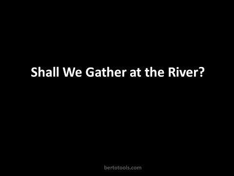 Shall we Gather at the River? Instrumental Worship Video w/ Lyrics