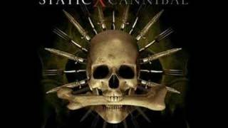 Watch StaticX Cannibal video