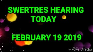 SWERTRES HEARING AND STL TIP  FEBRUARY 19 2019
