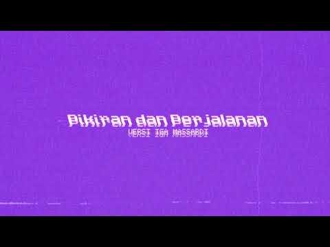 Download  Pikiran dan Perjalanan Iga Massardi Version  Audio Gratis, download lagu terbaru