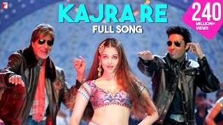 Kajra Re - Full Song - Bunty Aur Babli