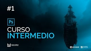 Curso Intermedio de Adobe Photoshop | Cap. 01: Introducción