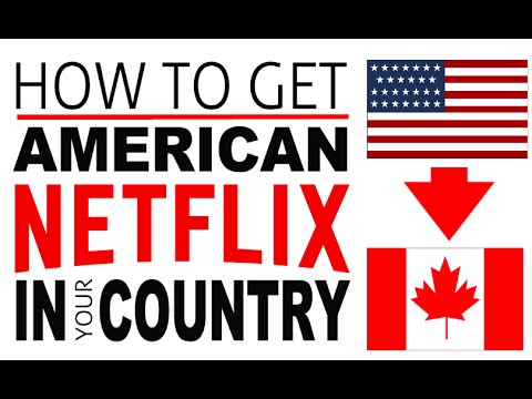 How to switch to canadian netflix