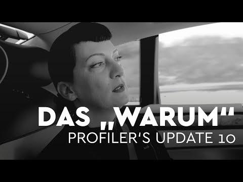 """Das """"Warum"""" - Profiler's Update 10"""
