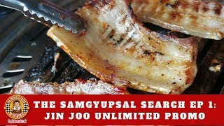 UNLIMITED SAMGYUPSAL | JIN JOO KOREAN GRILL IN PODIUM | SAMGYUPSAL SEARCH EP 1