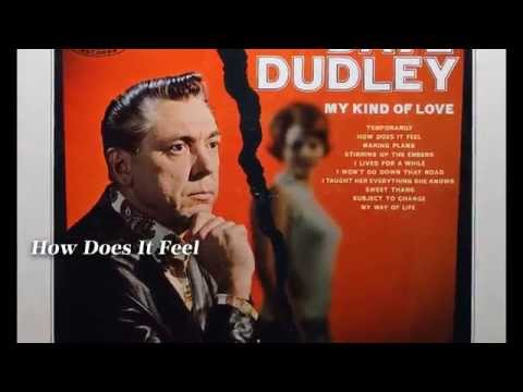Dudley, Dave - How Does It Feel