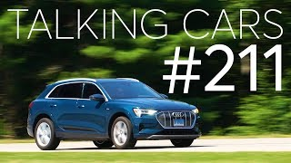 2019 Audi E-Tron First Impressions; Lee Iacocca Automotive Career Highlights   Talking Cars #211